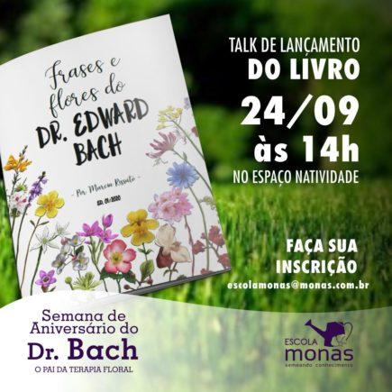 "Márcia Rissato lança o livro ""Frases e Flores do Dr Edward Bach"" nesta quinta-feira (25/09)"