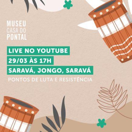 """Museu do Pontal faz a live """"Saravá, Jongo, Saravá – Pontos de luta e resistência"""", em seu canal no YouTube, dia 29 de março, às 17h ."""