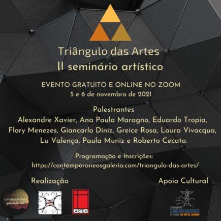 Triângulo das Artes – II Seminário Artístico: evento conta com o apoio da Associação dos Embaixadores de Turismo do RJ